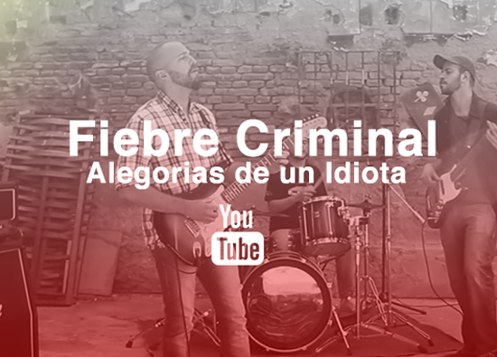 Fiebre Criminal [Video Oficial]